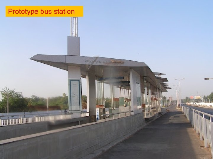 Prototype bus station