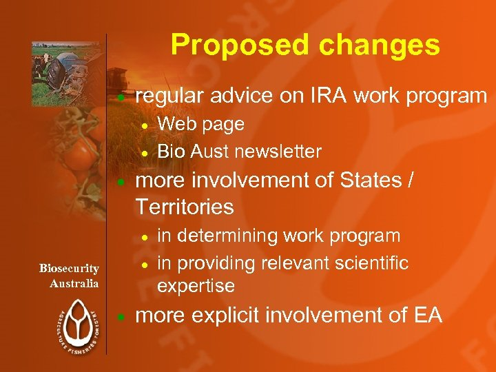 Proposed changes · regular advice on IRA work program Web page · Bio Aust