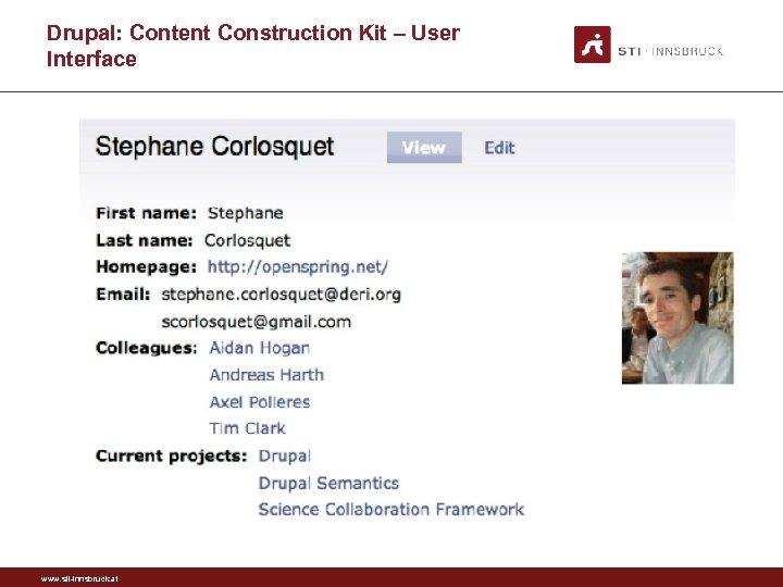 Drupal: Content Construction Kit – User Interface www. sti-innsbruck. at