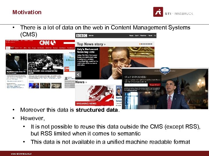Motivation • There is a lot of data on the web in Content Management