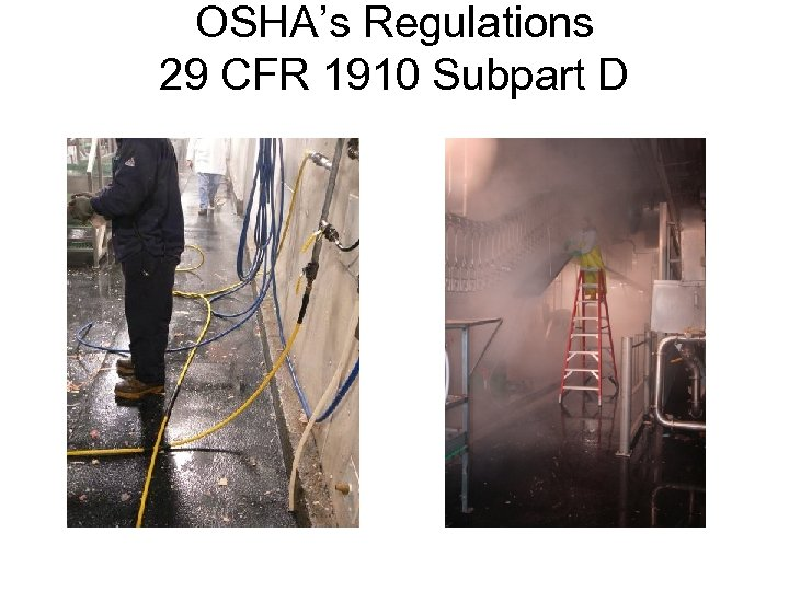 OSHA's Regulations 29 CFR 1910 Subpart D