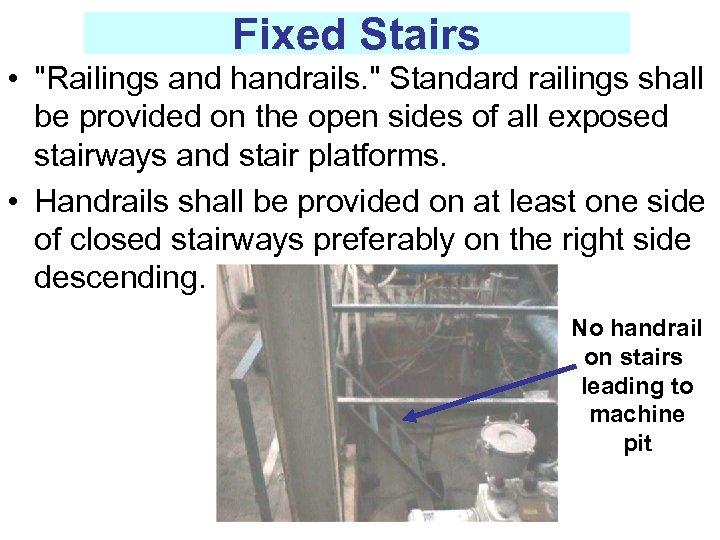 Fixed Stairs •