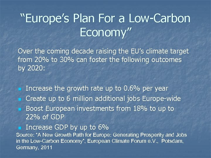 """""""Europe's Plan For a Low-Carbon Economy"""" Over the coming decade raising the EU's climate"""