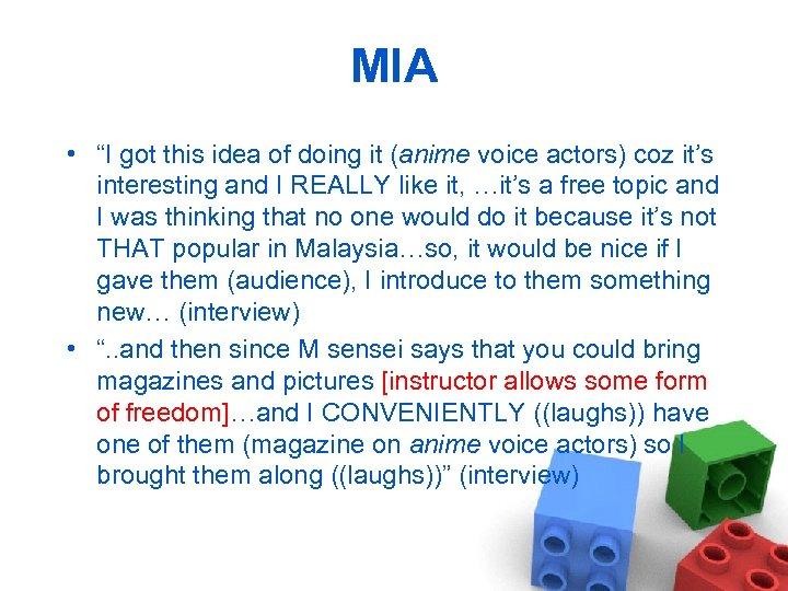 """MIA • """"I got this idea of doing it (anime voice actors) coz it's"""