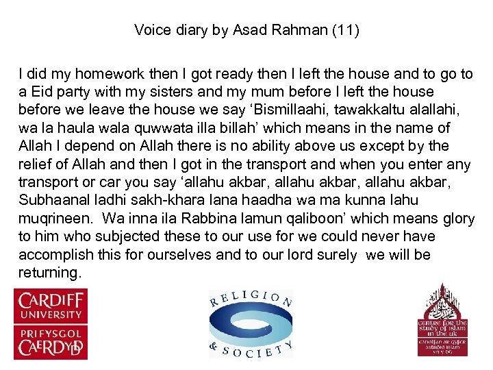 Voice diary by Asad Rahman (11) I did my homework then I got ready