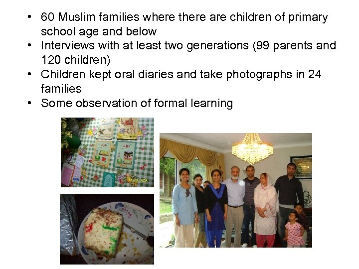 • 60 Muslim families where there are children of primary school age and