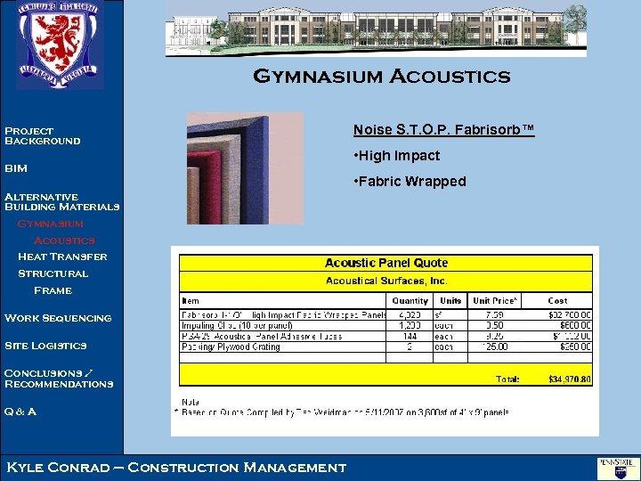 Gymnasium Acoustics Project Background Noise S. T. O. P. Fabrisorb™ • High Impact BIM