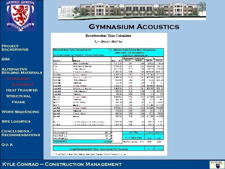 Gymnasium Acoustics Project Background BIM Alternative Building Materials Gymnasium Acoustics Heat Transfer Structural Frame