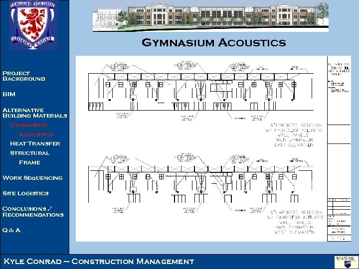 Gymnasium Acoustics Project Background BIM Alternative Building Materials Gymnasium Acoustics Heat Transfer Structural Frame