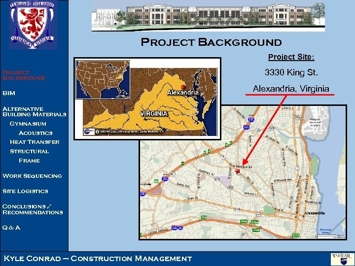 Project Background Project Site: Project Background 3330 King St. Alexandria, Virginia BIM Alternative Building