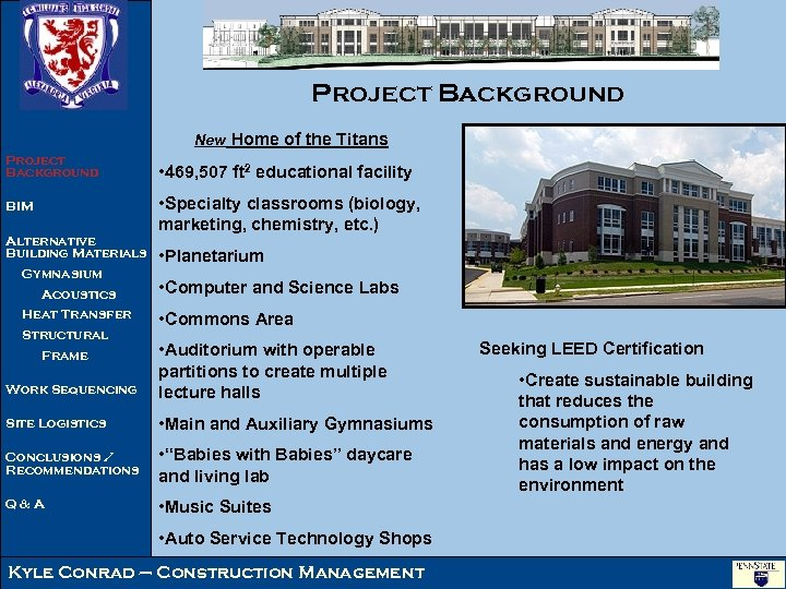Project Background New Home of the Titans Project Background BIM Alternative Building Materials Gymnasium