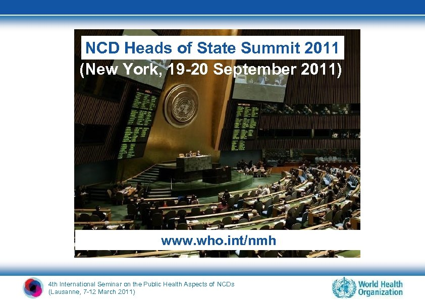 NCD Heads of State Summit 2011 (New York, 19 -20 September 2011) www. who.