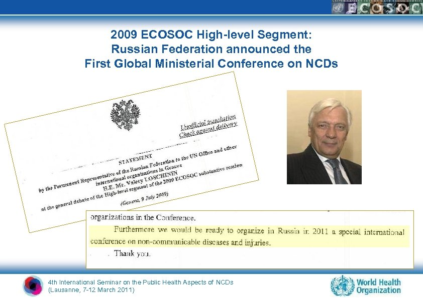 2009 ECOSOC High-level Segment: Russian Federation announced the First Global Ministerial Conference on NCDs