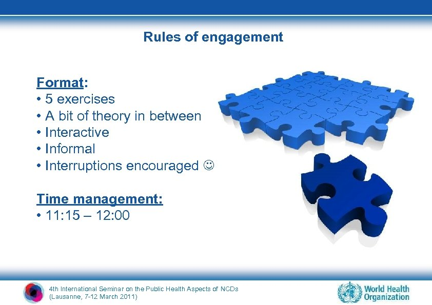 Rules of engagement Format: • 5 exercises • A bit of theory in between