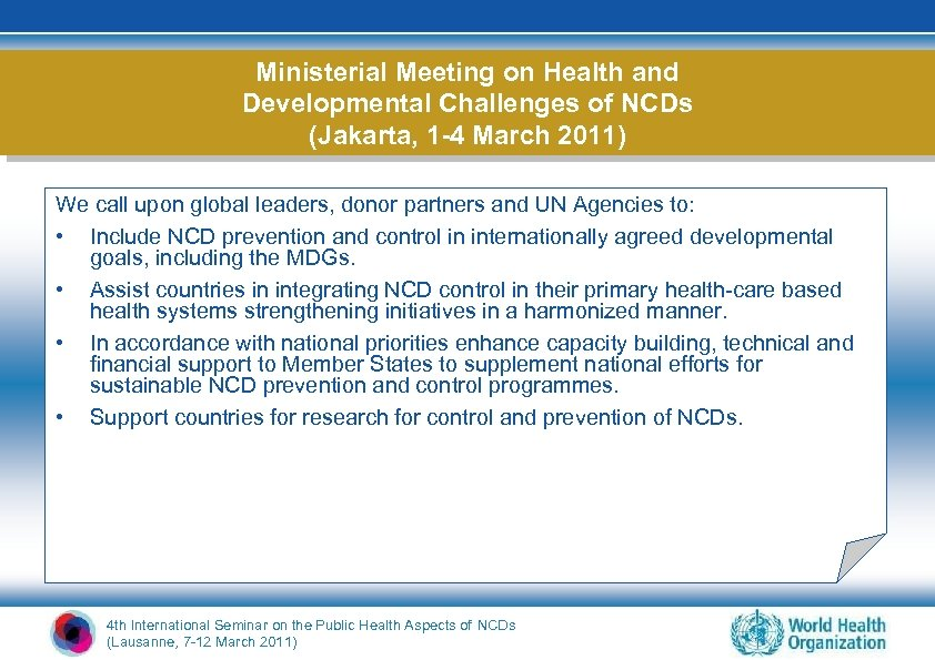 Ministerial Meeting on Health and Developmental Challenges of NCDs (Jakarta, 1 -4 March 2011)