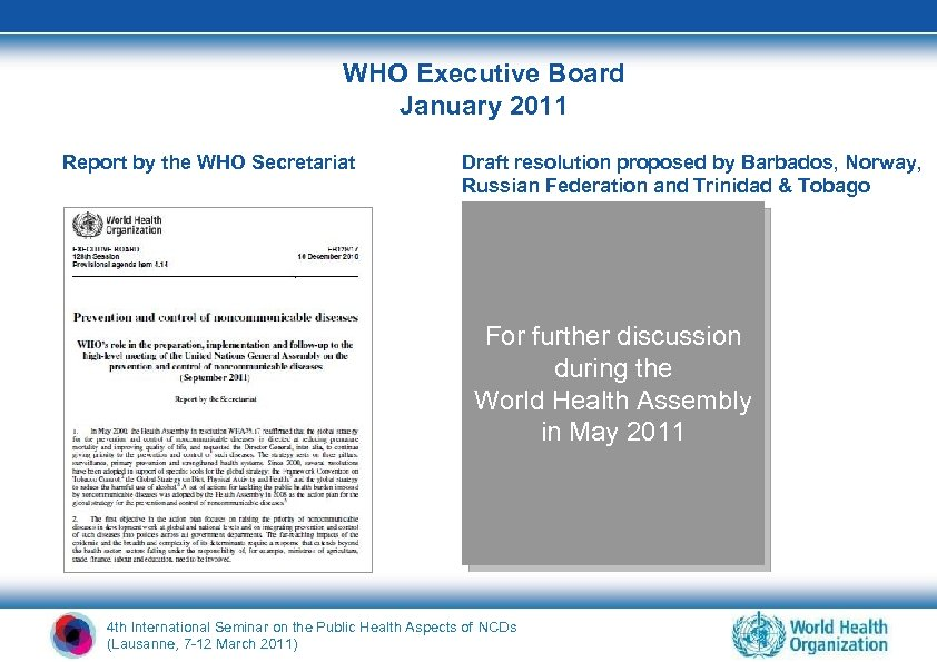 WHO Executive Board January 2011 Report by the WHO Secretariat Draft resolution proposed by