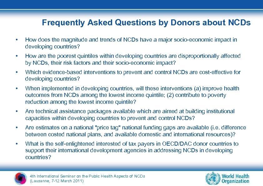 Frequently Asked Questions by Donors about NCDs • How does the magnitude and trends