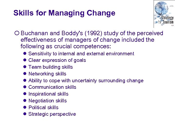 Skills for Managing Change ¡ Buchanan and Boddy's (1992) study of the perceived effectiveness