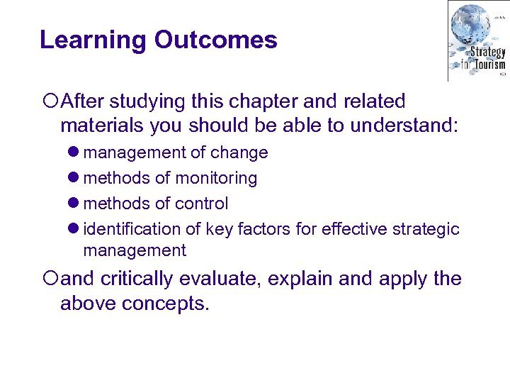 Learning Outcomes ¡After studying this chapter and related materials you should be able to