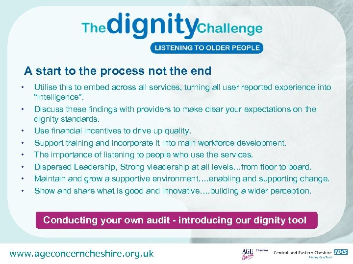 A start to the process not the end • • Utilise this to embed