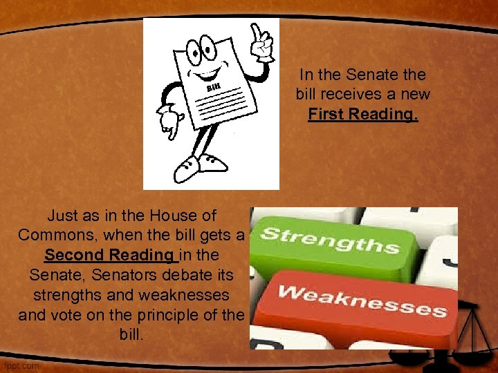 In the Senate the bill receives a new First Reading. Just as in the