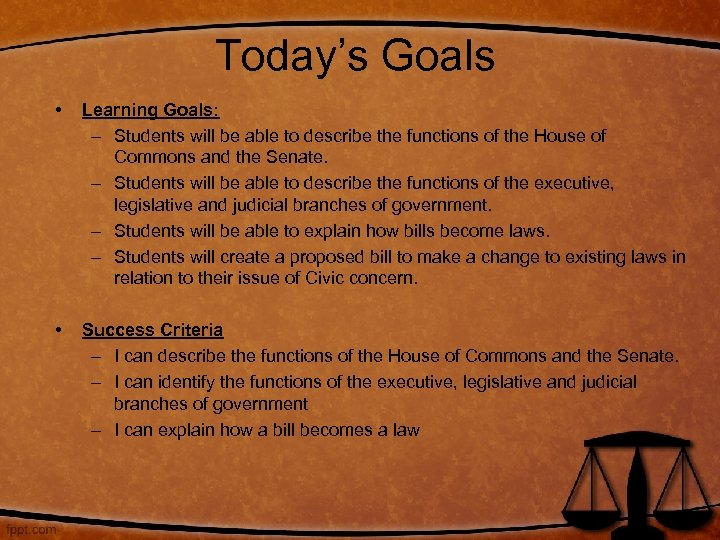 Today's Goals • Learning Goals: – Students will be able to describe the functions