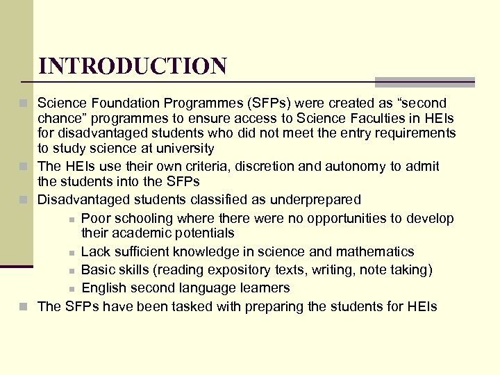 """INTRODUCTION n Science Foundation Programmes (SFPs) were created as """"second chance"""" programmes to ensure"""
