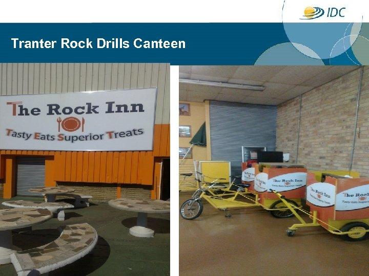 Tranter Rock Drills Canteen 16