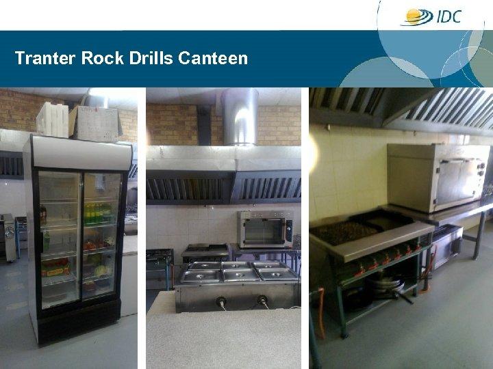 Tranter Rock Drills Canteen 17