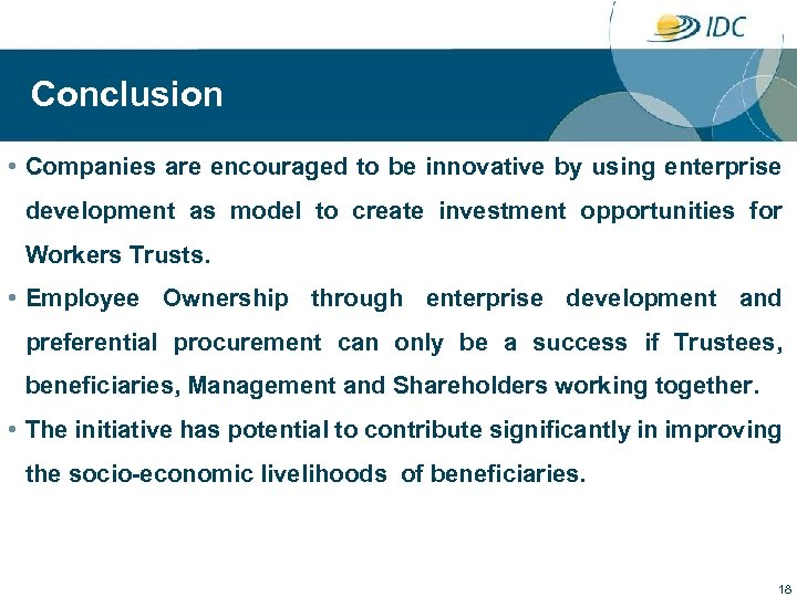 Conclusion • Companies are encouraged to be innovative by using enterprise development as