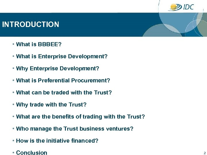 INTRODUCTION • What is BBBEE? • What is Enterprise Development? • Why Enterprise Development?