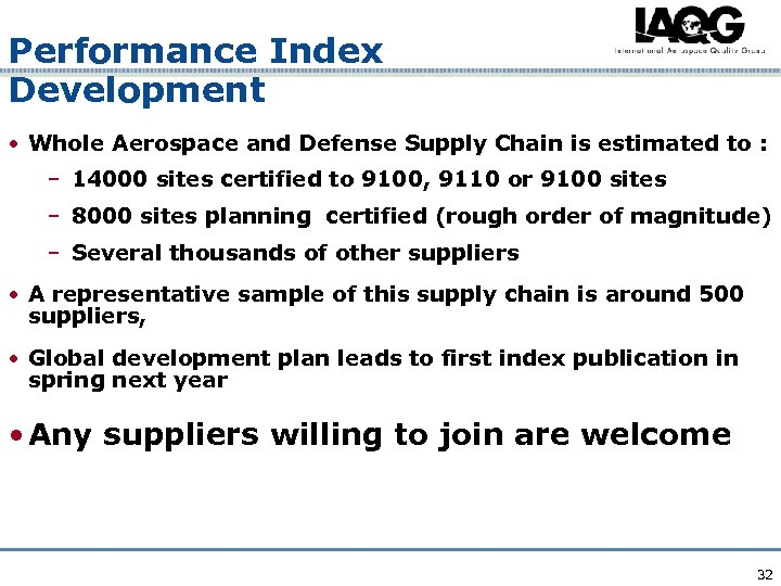 Performance Index Development • Whole Aerospace and Defense Supply Chain is estimated to :