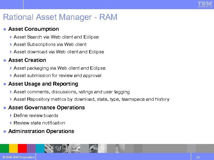 Rational Asset Manager - RAM ● Asset Consumption 4 Asset Search via Web client