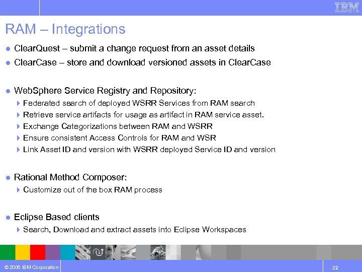 RAM – Integrations ● Clear. Quest – submit a change request from an asset