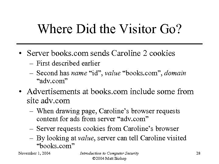 Where Did the Visitor Go? • Server books. com sends Caroline 2 cookies –