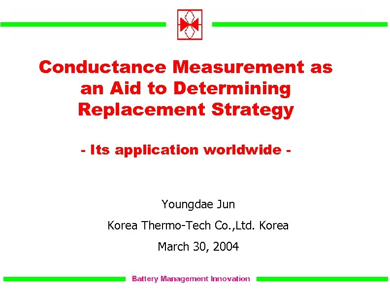 Conductance Measurement as an Aid to Determining Replacement Strategy - Its application worldwide -