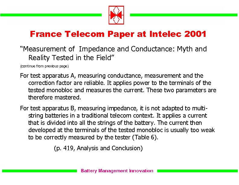"""France Telecom Paper at Intelec 2001 """"Measurement of Impedance and Conductance: Myth and Reality"""