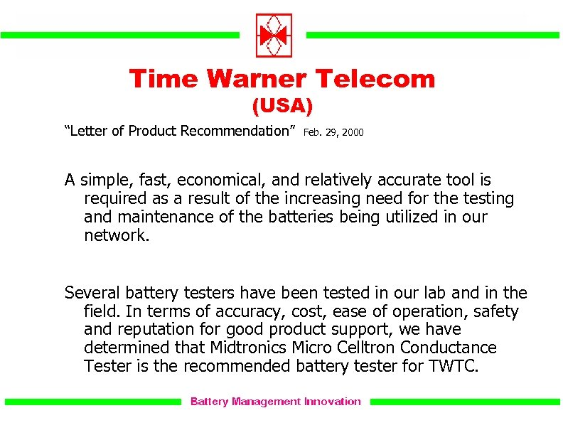 """Time Warner Telecom (USA) """"Letter of Product Recommendation"""" Feb. 29, 2000 A simple, fast,"""