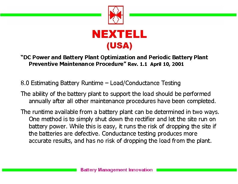 """NEXTELL (USA) """"DC Power and Battery Plant Optimization and Periodic Battery Plant Preventive Maintenance"""
