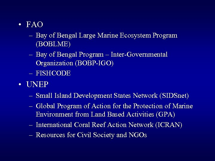 • FAO – Bay of Bengal Large Marine Ecosystem Program (BOBLME) – Bay