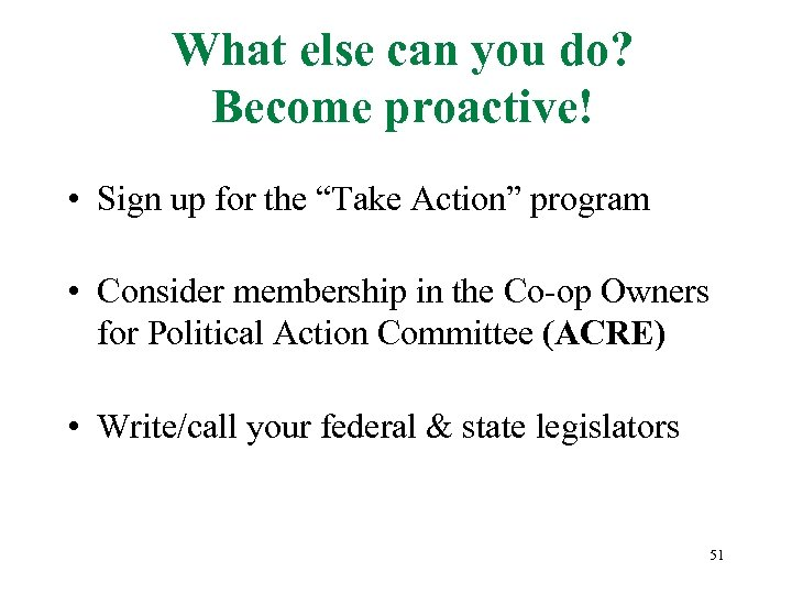 "What else can you do? Become proactive! • Sign up for the ""Take Action"""