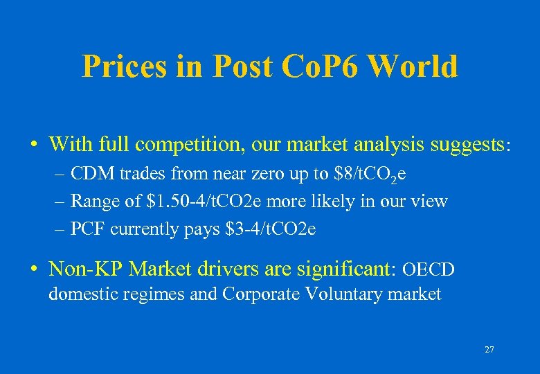 Prices in Post Co. P 6 World • With full competition, our market analysis