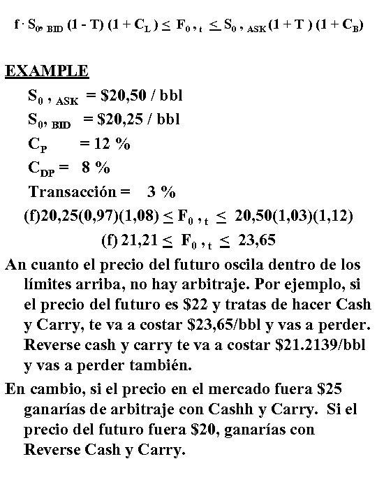 f. S 0, BID (1 - T) (1 + CL ) < F 0