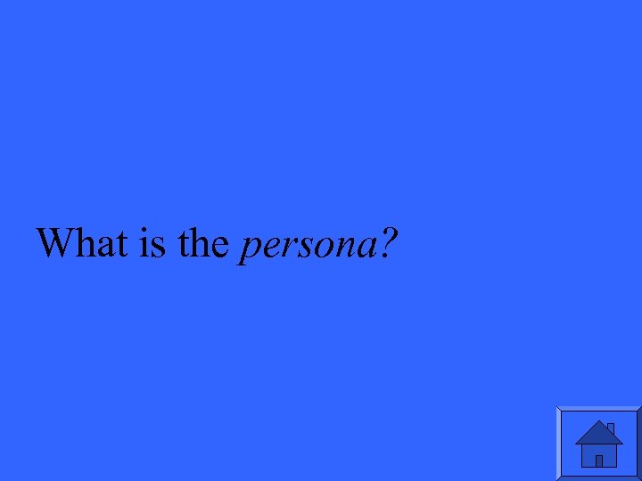 What is the persona?