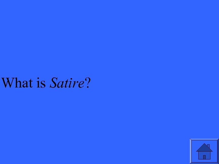 What is Satire?