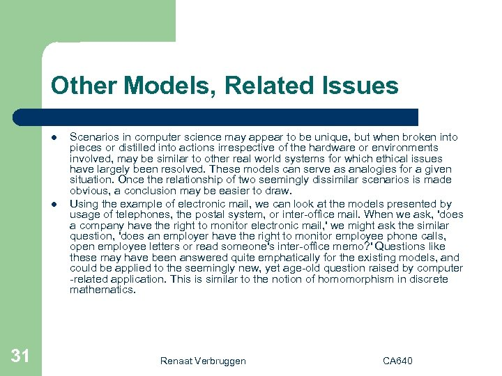 Other Models, Related Issues l l 31 Scenarios in computer science may appear to