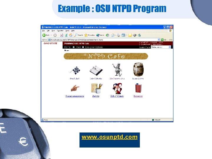 Example : OSU NTPD Program www. osunptd. com