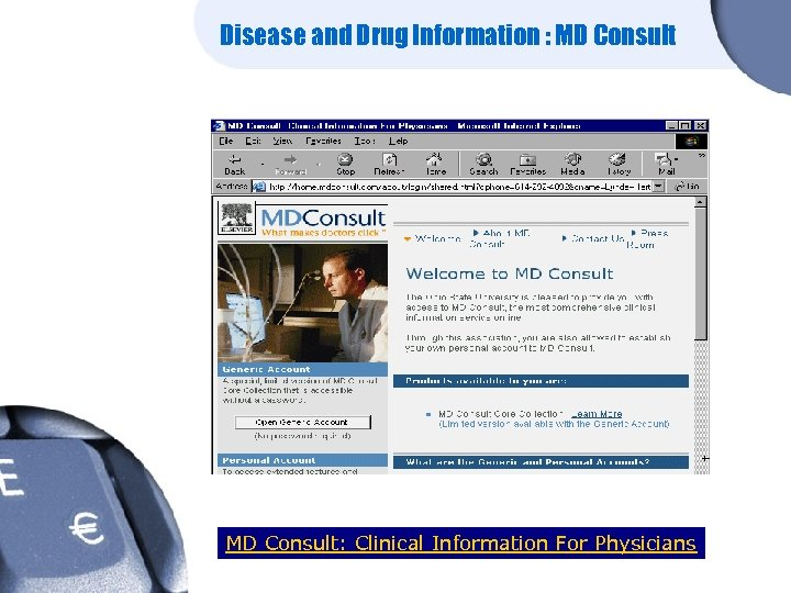 Disease and Drug Information : MD Consult: Clinical Information For Physicians