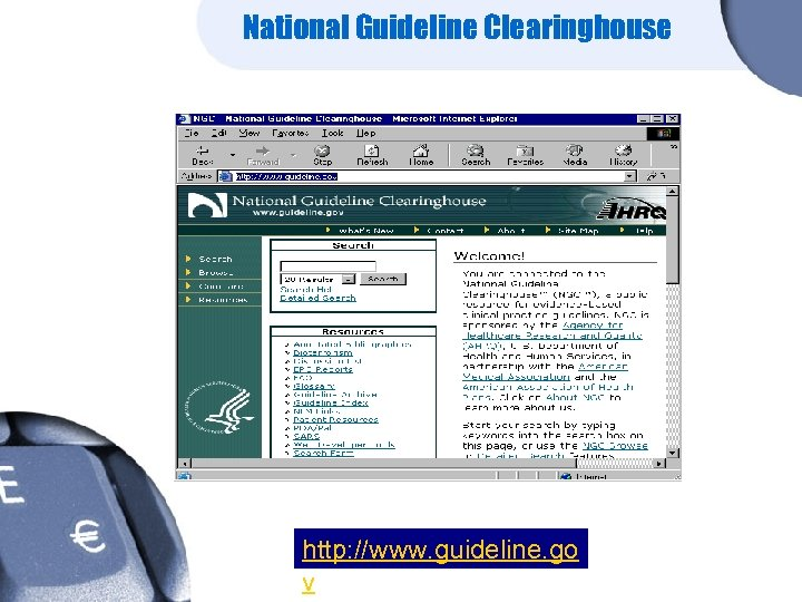 National Guideline Clearinghouse http: //www. guideline. go v