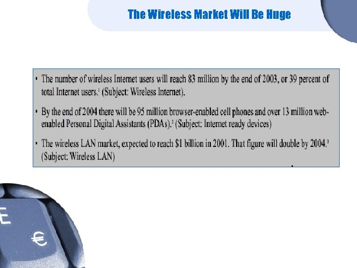 The Wireless Market Will Be Huge